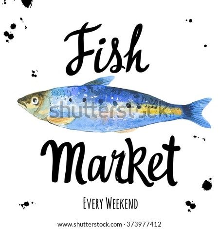 Illustration With Watercolor Sardine Fish Market Poster For Seafood Menu Hand Painting