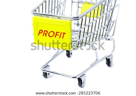 image concept cropped trolley with word profit isolated white background - stock photo