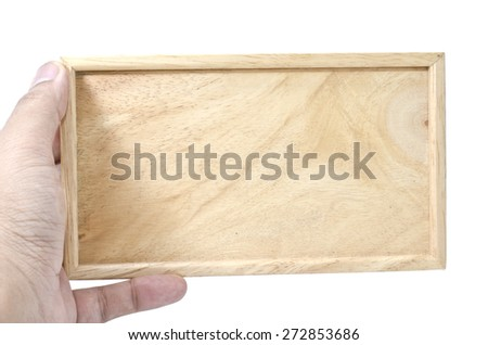 image concept hand holding plain wooden with frame