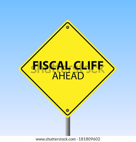 "Image of a ""Fiscal Cliff Ahead"" sign against a blue sky background. - stock photo"