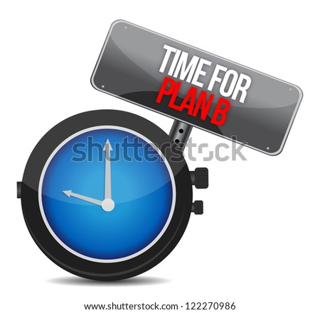 image of a nice clock with time for Plan B illustration - stock photo