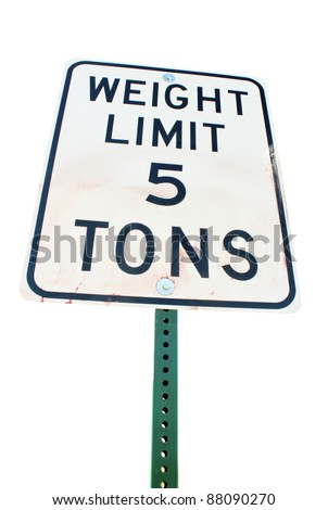 Image of a 5 ton weight limit sign. - stock photo