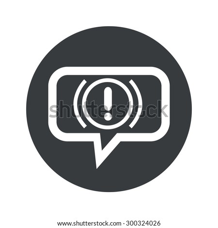 Image of alert sign in chat bubble, in black circle, isolated on white - stock photo