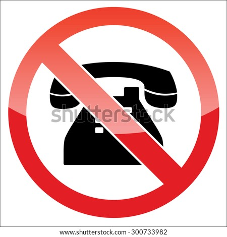Image of old phone, behind NO sign, on white background