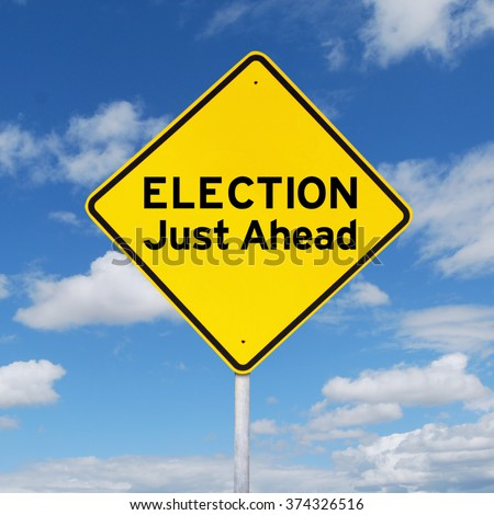 Image of road sign with yellow color with a text of election just ahead. Election concept - stock photo