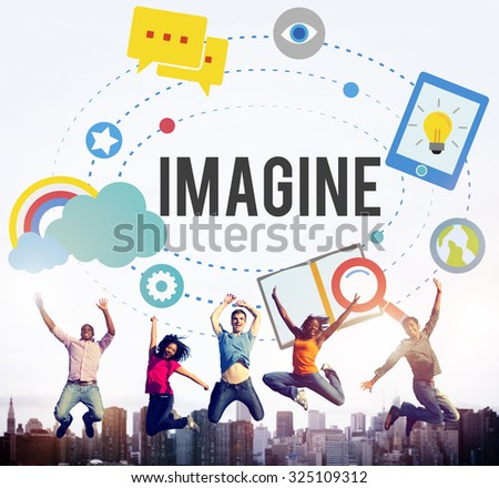 Imagine Imagination Ideas Innovate Thinking Concept - stock photo