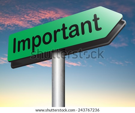 important information very crucial message essential and ...
