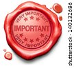 important very high priority info lost importance crucial information red icon stamp button or label - stock photo