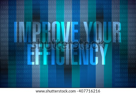 Improve Your Efficiency binary background sign concept illustration design graph