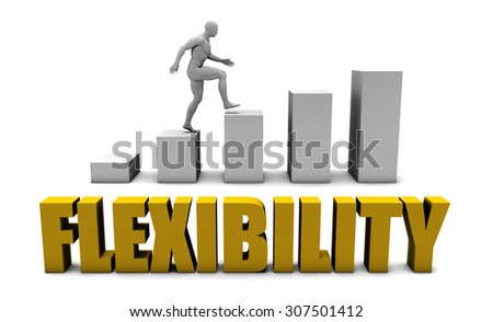 Improve Your Flexibility  or Business Process as Concept - stock photo