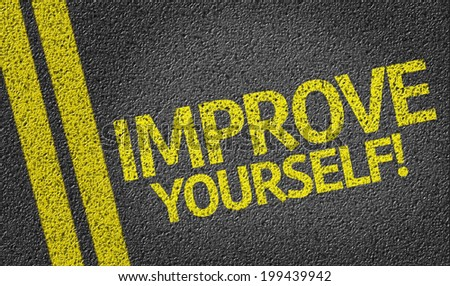 Improve Yourself written on the road - stock photo