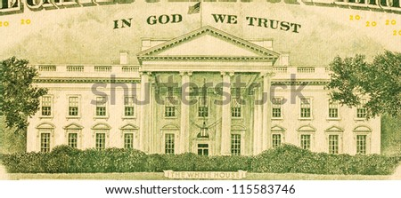 In God We Trust and White House from the dollar bill - stock photo