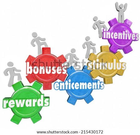 Incentives and related words like rewards, bonuses, stimulus and entincements on gears with several people, customers or workers climbing up