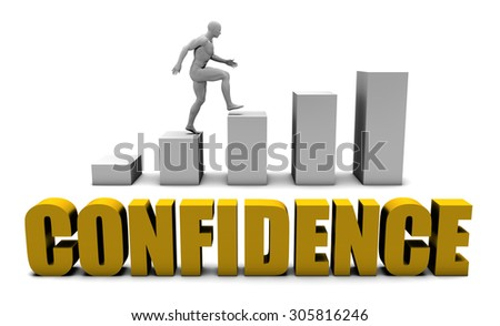 Increase Your Confidence  or Business Process as Concept - stock photo