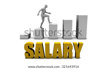 Increase Your Salary or Business Process as Concept - stock photo