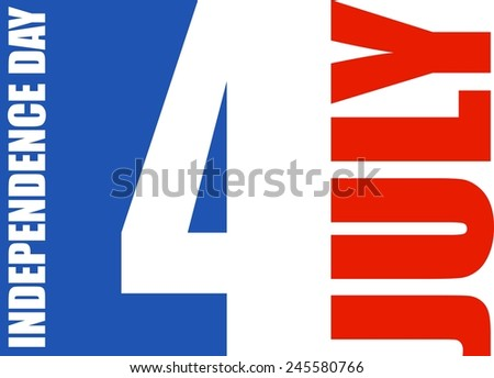 Independence Day - stock photo
