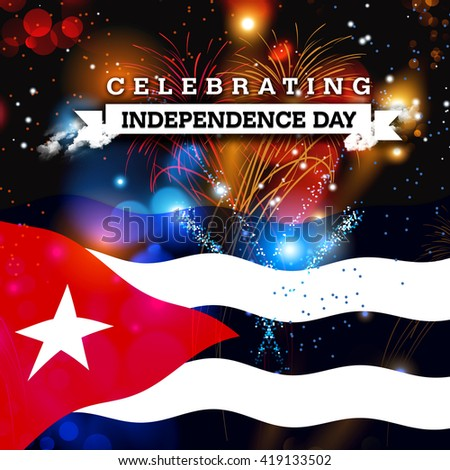 Independence Day fireworks and the Cuba flag. concept