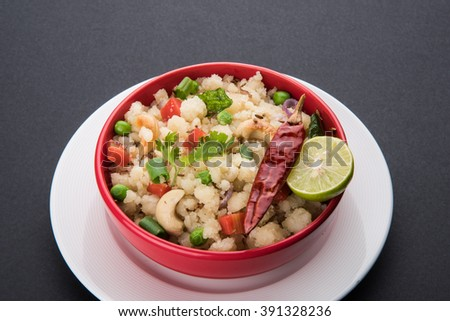 Indian breakfast or snack food upma or upama, sweet and salty food