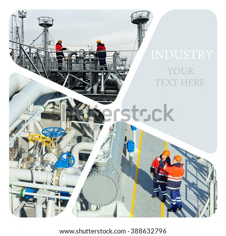 Industrial photo collage. Oil And Gas Industry. Manufacturing concept - stock photo