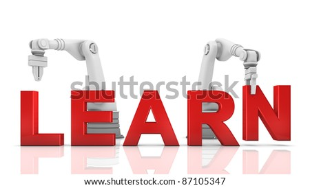 Industrial robotic arms building LEARN word on white background - stock photo