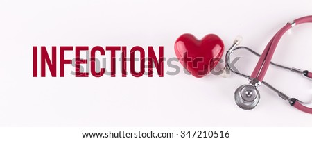 INFECTION concept with stethoscope and heart shape - stock photo