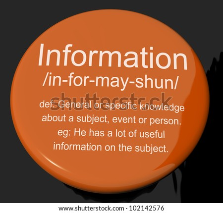 Information Definition Button Shows Knowledge Data And Facts