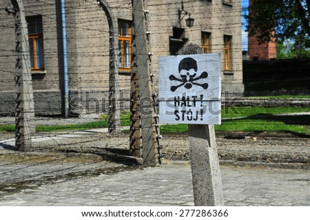Information plate halt, st�³j Concentration camp Auschwitz, Nazi extermination camp in Oswiecim - stock photo
