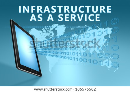 Infrastructure as a Service illustration with tablet computer on blue background - stock photo