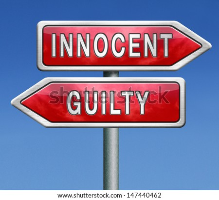 innocent or guilty, presumption of innocence until proven guilt as charged in a fair trial. Crime punishment! - stock photo