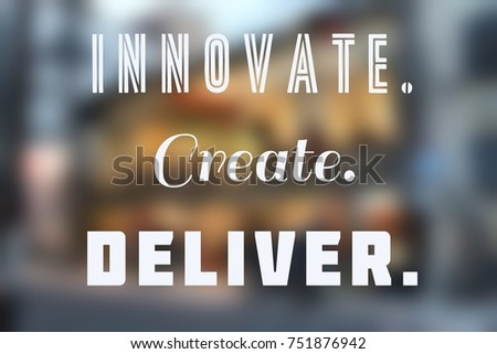 innovate create deliver business inspirational poster stock photo