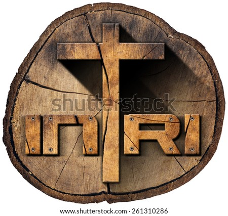 INRI - Wooden Cross on Tree Trunk. Wooden Christian cross on a section of tree trunk with text INRI, Jesus of Nazareth the king of the jews in Latin. Isolated on white background - stock photo