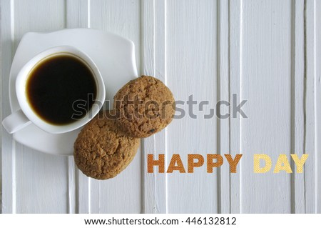 Inscription Happy Day with cup of coffee