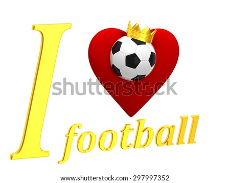 Inscription I love football with ball - stock photo