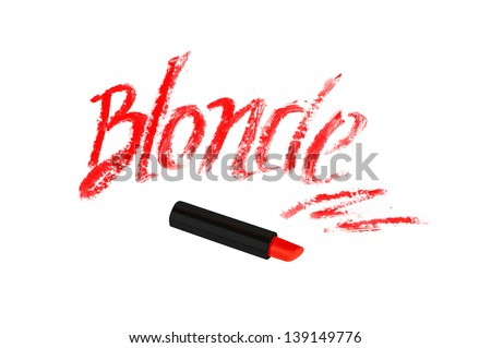 "Inscription lipstick ""blonde""  isolated on white background"