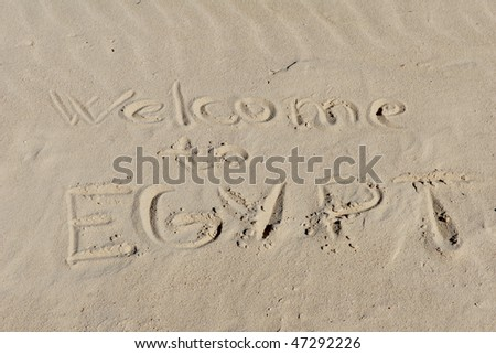 "Inscription ""Welcome to Egypt"" on a sand."