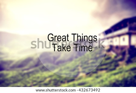 inspirational and motivation quote on nature background with motion effect and retro look color tone - stock photo
