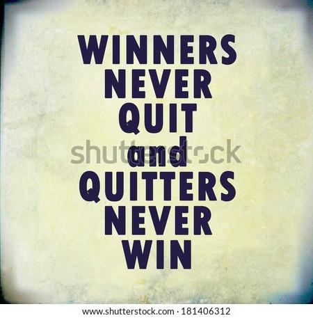 Inspirational motivating quote on old grunge background - stock photo