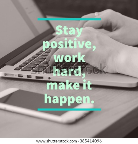 Inspirational motivation quote about business on hand using laptop and smartphone background