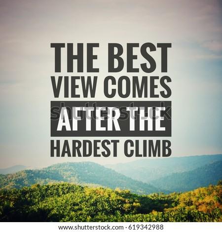 Inspirational Motivational Quotes Beauteous Inspirational Motivation Quote Best View Comes Stock Photo