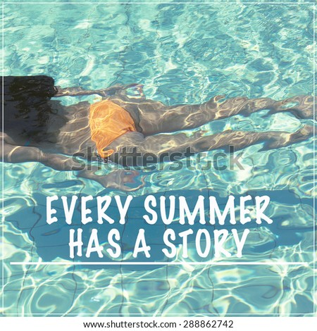 Inspirational Summer Quote Poster Postcard Background Design / Every Summer  Has A Story