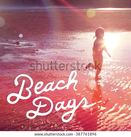 Inspirational Typographic Quote - Beach Days - stock photo