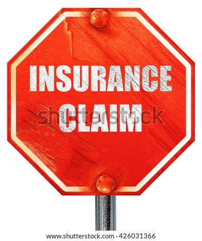 insurance claim, 3D rendering, a red stop sign - stock photo