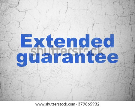 Insurance concept: Extended Guarantee on wall background