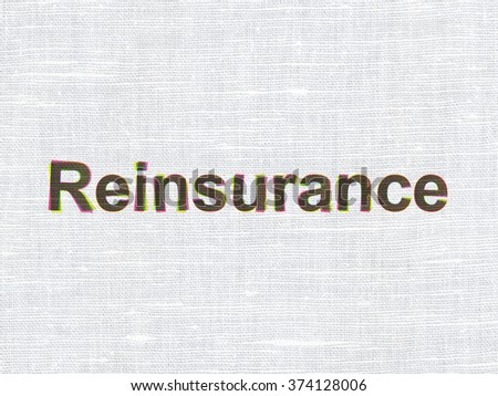 Insurance concept: Reinsurance on fabric texture background - stock photo