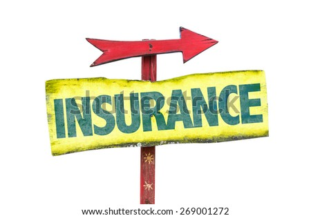 Insurance sign isolated on white - stock photo
