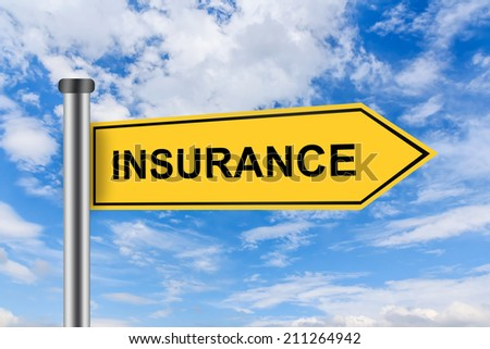 insurance words on yellow road sign on blue sky - stock photo