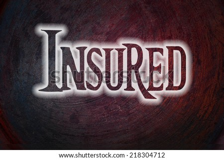 Insured Concept text on background