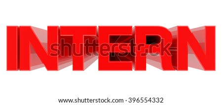INTERN word on white background 3d rendering - stock photo