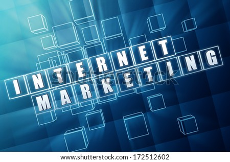 internet marketing - text in 3d blue glass boxes with white letters, business technology concept - stock photo