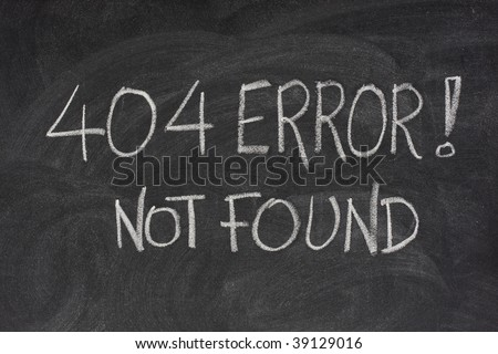internet warning message, 404 error, handwritten with white chalk on blackboard - stock photo
